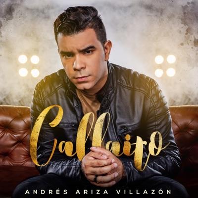 Callaito - Single - Andrés Ariza Villazón