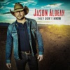 Jason Aldean-They Don	 Know