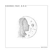 Mayday (feat. B.R.O)