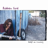 Robben Ford - Lifetime Thing