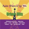 Radio Waves of the '90s: Urban Hits
