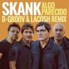 Algo Parecido D Groov e Lacosh Remix Single