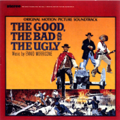 The Good, the Bad and the Ugly (Original Motion Picture Soundtrack) [Remastered]