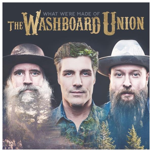 Washboard Union - She Gets Me