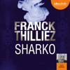 Franck Thilliez - Sharko artwork