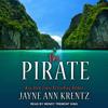 The Pirate: Ladies and Legends Series, Book 1 (Unabridged) - Jayne Ann Krentz