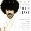 The Very Best Of Thin Lizzy - Wild One
