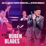 Jazz at Lincoln Center Orchestra, Wynton Marsalis & Rubén Blades - Begin the Beguine