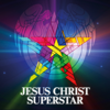 Jesus Christ Superstar (Remastered) - Andrew Lloyd Webber & Jesus Christ Superstar - The Original Studio Cast