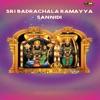 Sri Badrachala Ramayya Sannidi