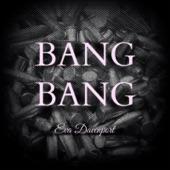 Eva Davenport - Bang Bang