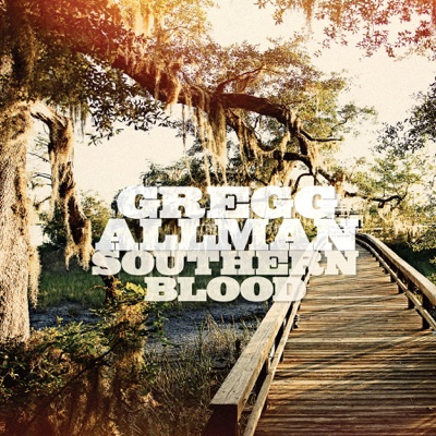 Southern Blood (Deluxe Edition) - Gregg Allman album