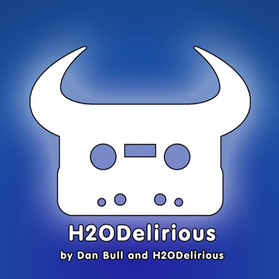 H2ODelirious - Single - Dan Bull