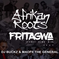 FriTagwa (feat. DJ Buckz & Maofe The General) [Party Time Mix]