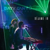 Déjame Ir (En Vivo) - Paty Cantú & Pablo López