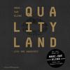 QualityLand (Dunkle Edition) - Marc-Uwe Kling
