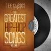 The Greatest Hip-Hop Songs Vol. 1