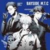 28. ヒプノシスマイク -BAYSIDE M.T.C- - MAD TRIGGER CREW(ヨコハマ・ディビジョン)