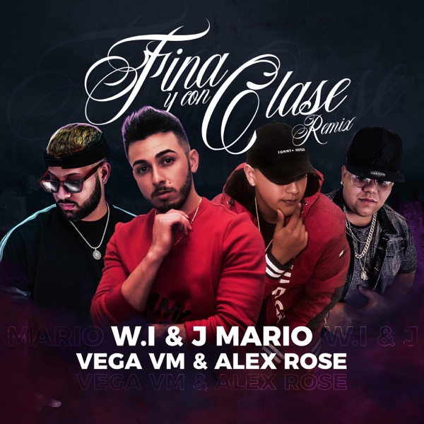 Fina y Con Clase (Remix) [feat. Alex Rose] - Single