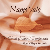 Namo'valo: The Chant of Great Compassion