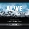 Piers Paul Read - Alive: The Story of the Andes Survivors  artwork