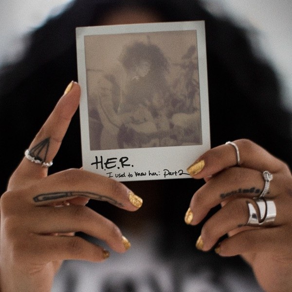 H.E.R. - I Used to Know Her: Part 2 - EP album wiki, reviews