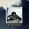 In Advance, Gwamba