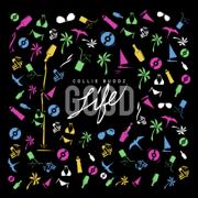 Good Life - Collie Buddz - Collie Buddz