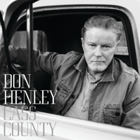 Don Henley - Cass County (Deluxe) artwork