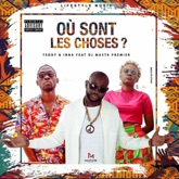 Où sont les choses ? (feat. DJ Masta Premier) - Single