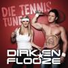 Die Tennis Tune (feat. Sorina Flooze) - Dirk Van Der Westhuizen