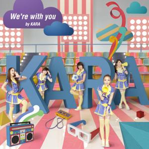 KARA - We're with You
