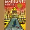 Madeline's Rescue (Unabridged)