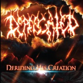 Deprecated - Deriding His Creation