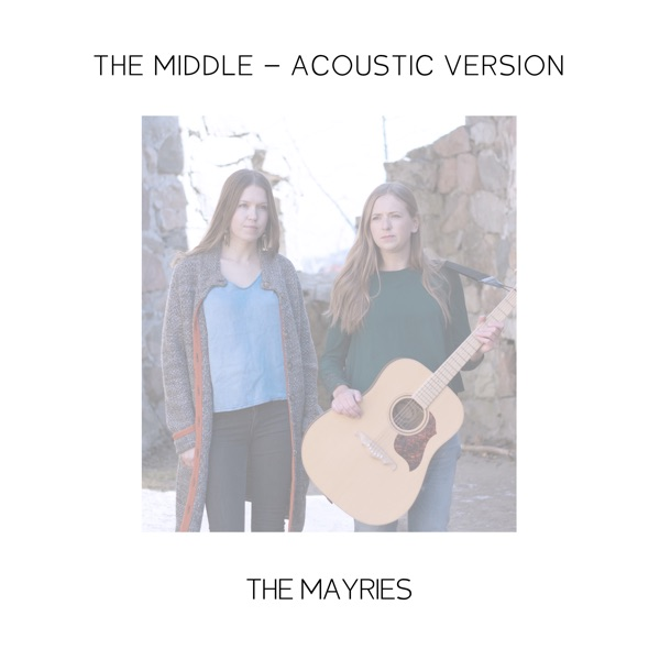 The Middle (Acoustic Version) - Single