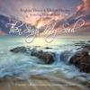 Brigham Welch & Michael Hardey - Finlandia (Be Still, My Soul) artwork