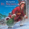 The Legend of St. Nicholas: A Story of Christmas Giving (Unabridged)