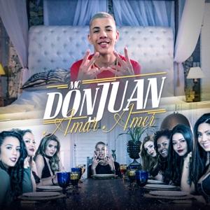 Mc Don Juan - Amar Amei