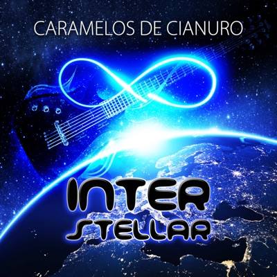 Interstellar - Caramelos De Cianuro