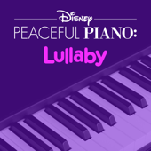 Disney Peaceful Piano: Lullaby-Disney Peaceful Piano