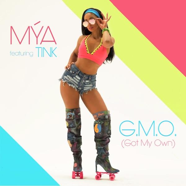 G.M.O. (Got My Own) [feat. Tink] - Single - Mýa