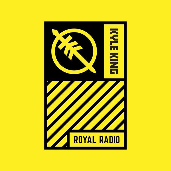 Royal Radio - Kyle King