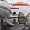 Ludaversal (Deluxe), Ludacris