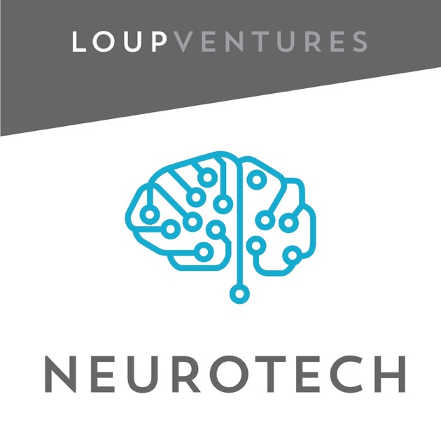 Neurotech Podcast by Loup Ventures on Apple Podcasts