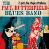 The Paul Butterfield Blues Band - I Got My Mojo Working  artwork
