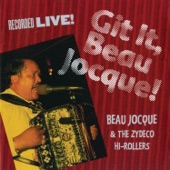 Beau Jocque & The Zydeco Hi-Rollers - Yellow Moon