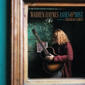 Warren Haynes - Stranded In Self-Pity
