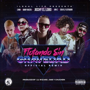Flotando Sin Gravedad (feat. Baby Rasta, Lyan, Sou El Flotador & Jon Z) - Single Mp3 Download