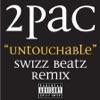 Untouchable Swizz Beatz Remix Single