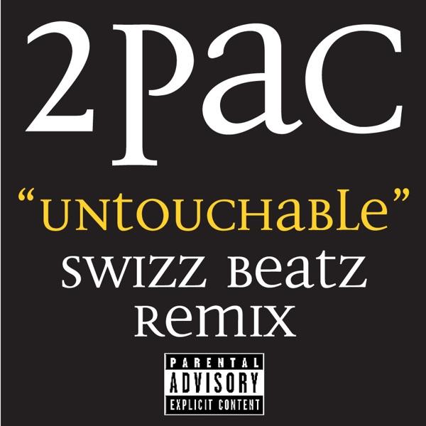 Untouchable (Swizz Beatz Remix) - Single